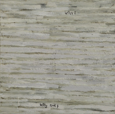 Why, Why Not, 2011, acrylic on canvas, 16 x 16 inches
