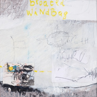 Bloated Windbag, 2009/16, mixed media on paper, mounted on panel, 12 x 12 inches